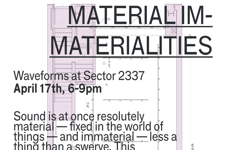MATERIAL IMMATERIALITIES_exhibition