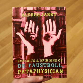 exploits and opinions of dr faustroll pataphysicican